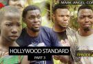[Skit] Mark Angel Comedy Episode 274 – Hollywood Standard Part 3