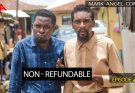Mark Angel Comedy Episode 277 – Non-Refundable