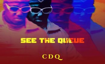 CDQ See the Queue EP Lyrics Omo Lai ft Timaya