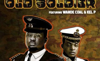 Wande Coal - Old Soldier