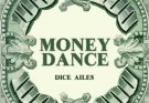 Dice Ailes – Money Dance Lyrics