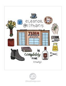 Zirkus Design | FREE Novel Art Print : Eleanor Oliphant is Completely Fine
