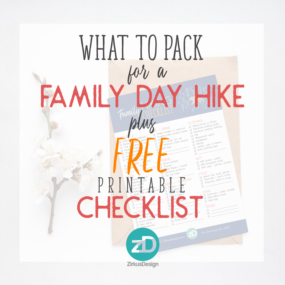 What to Pack for a Family Day Hike - FREE Printable Checklist!
