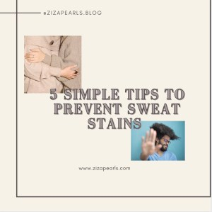 5 Simple Tips To Prevent Sweat Stains