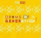 Afropoison – Drum Of A Generation Vol. 2