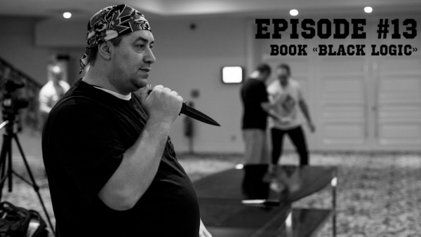 Episode #13. Book «Black logic». Книга «Чёрная логика»