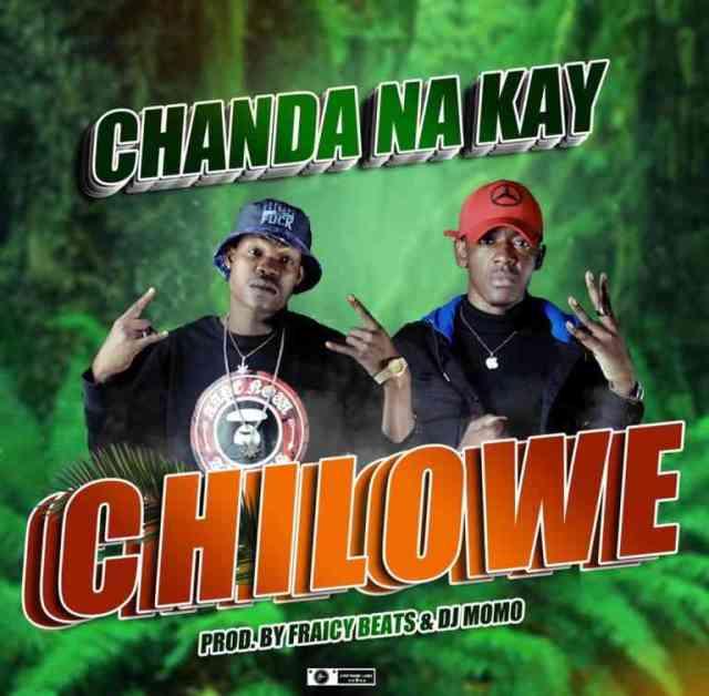 """DOWNLOAD Chanda Na Kay – """"Chilowe"""" Mp3"""