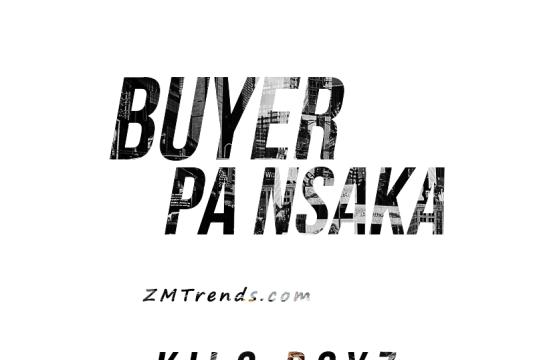 """DOWNLOAD Kilo Boyz - """"Buyer Pa Nsaka"""" Mp3"""
