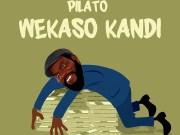 """DOWNLOAD PilAto – """"Wekaso Kandi"""" Mp3"""