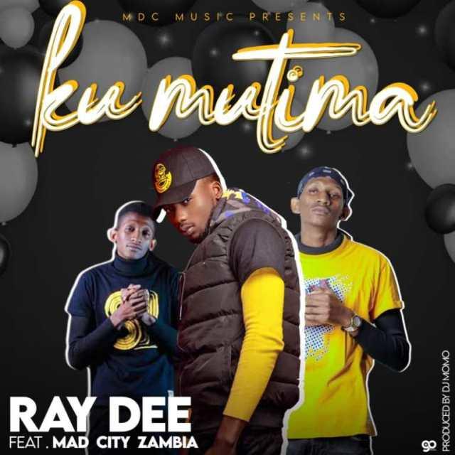 """DOWNLOAD Ray Dee ft. Mad City Zambia – """"Ku Mutima"""" Mp3"""