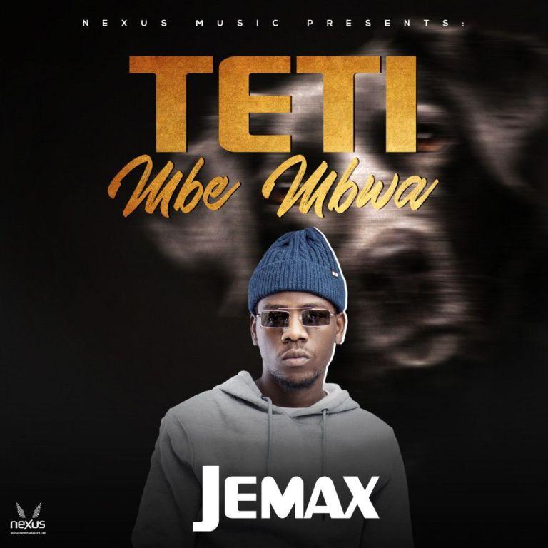 """DOWNLOAD Jemax – """"Teti Mbe Mbwa"""" Mp3"""