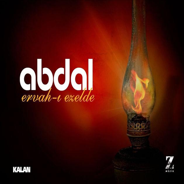 Ervah-ı Ezelden • Grup Abdal