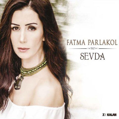 Sevda • Fatma Parlakol