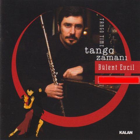 Tango Zamanı • Bülent Evcil