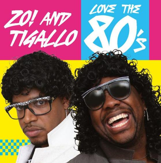 Zo! & Tigallo Love the 80's Is Now A Free Download!