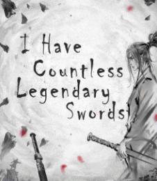 Countless Legendary Swords