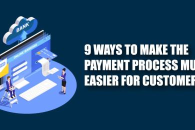 Payment Process easier for customers