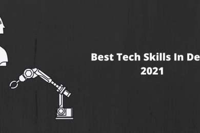 Tech Skills In Demand 2021