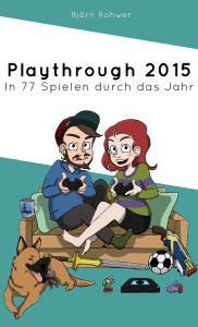 Playthrough 2015