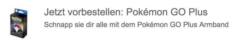 Pokémon Go Plus vorbestellen