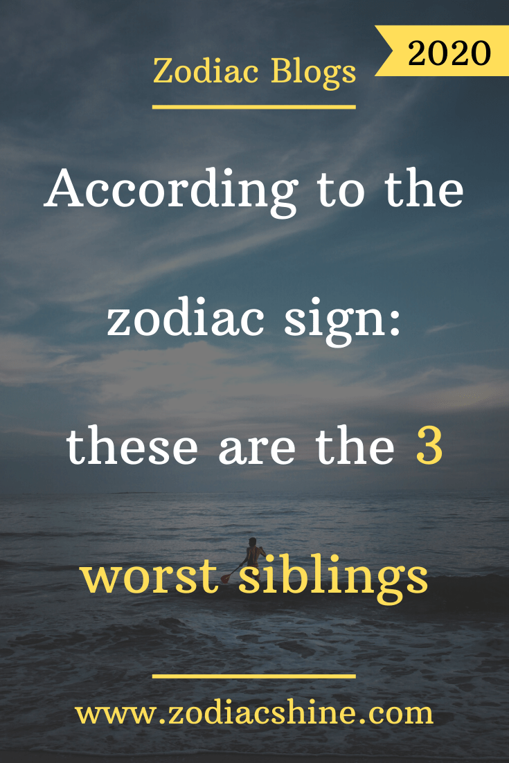 Zodiac sign worst Discover Who