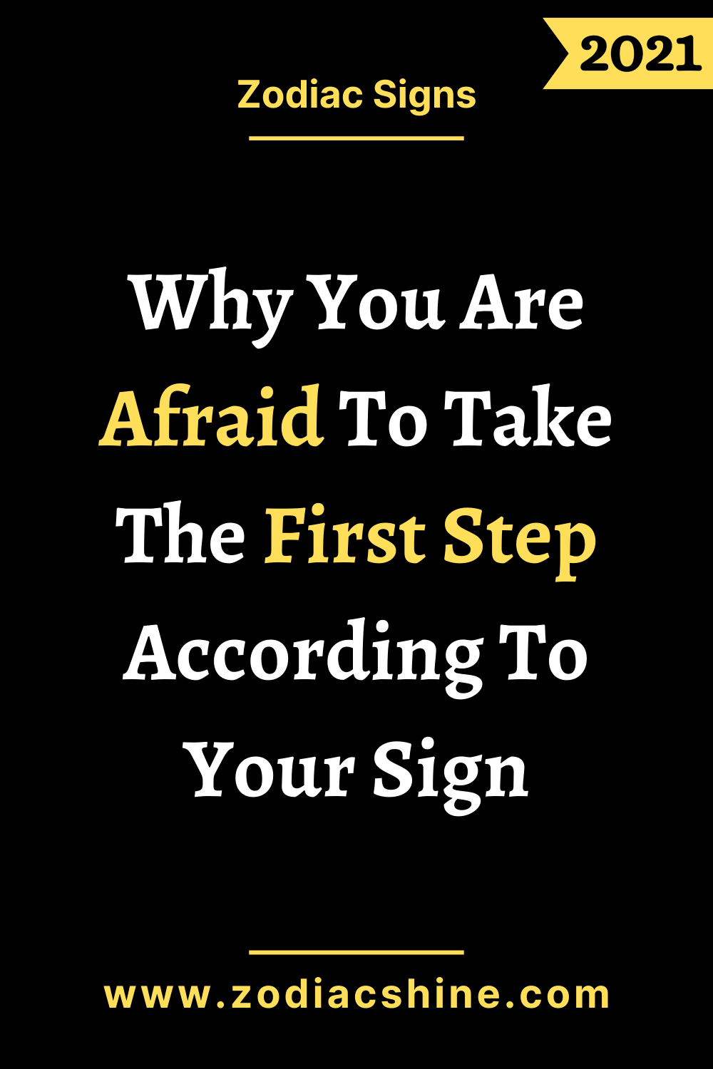 Why You Are Afraid To Take The First Step According To Your Sign