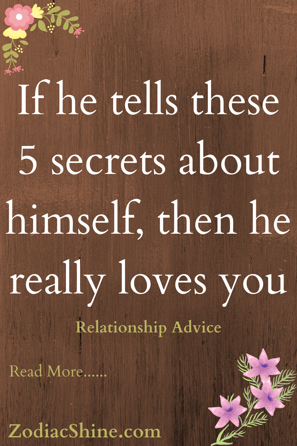 If he tells these 5 secrets about himself, then he really loves you