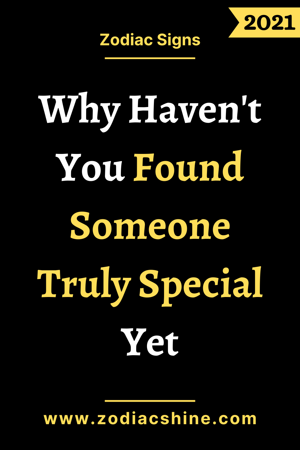 Why Haven't You Found Someone Truly Special Yet
