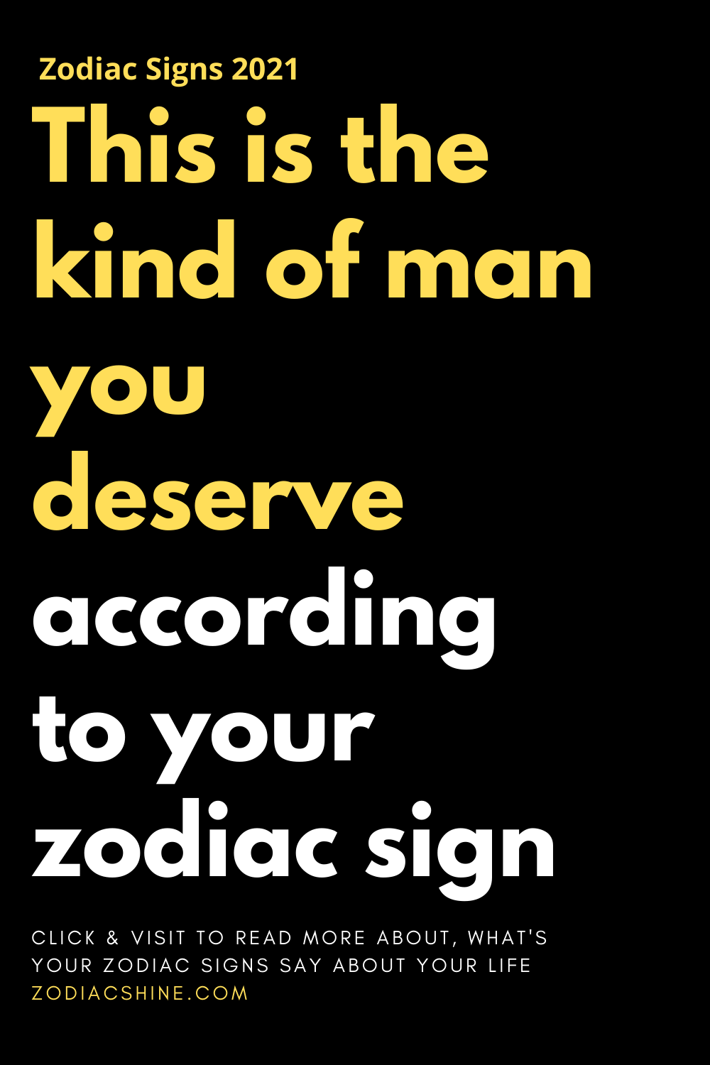 This is the kind of man you deserve according to your zodiac sign