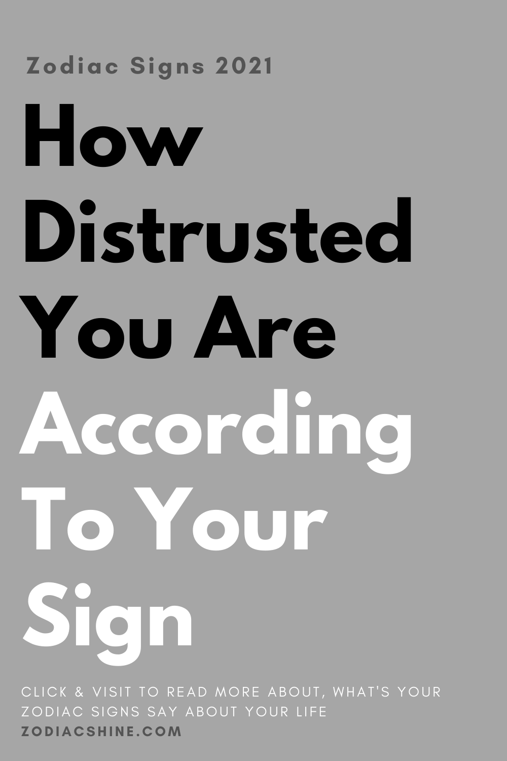 How Distrusted You Are According To Your Sign