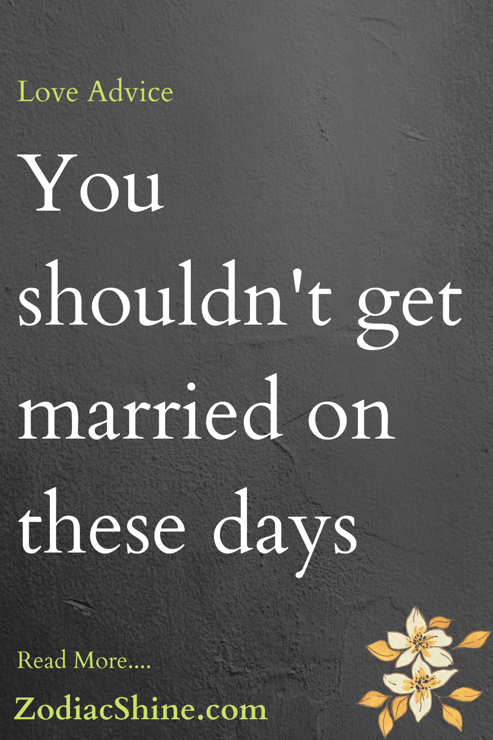 You shouldn't get married on these days