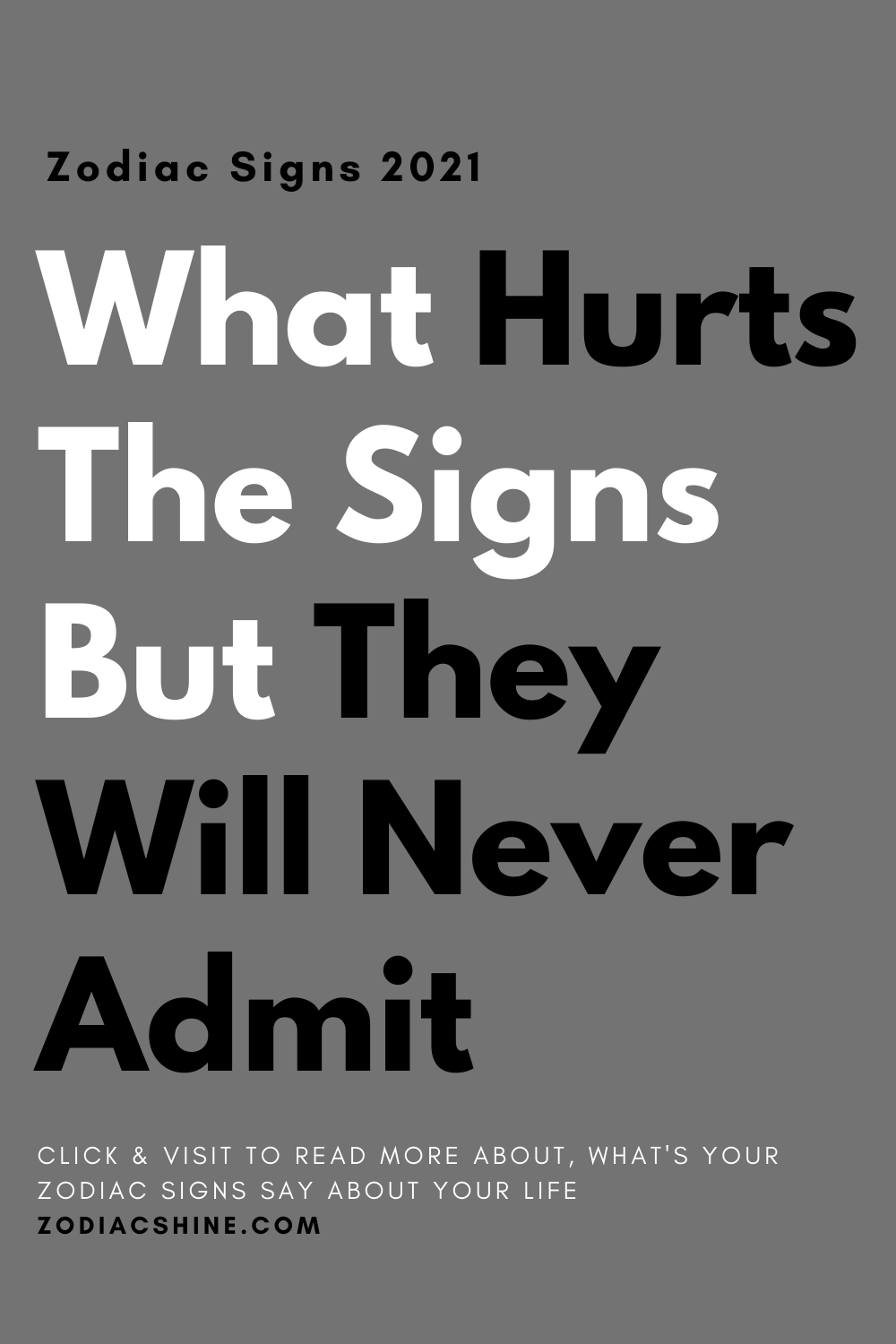 What Hurts The Signs But They Will Never Admit