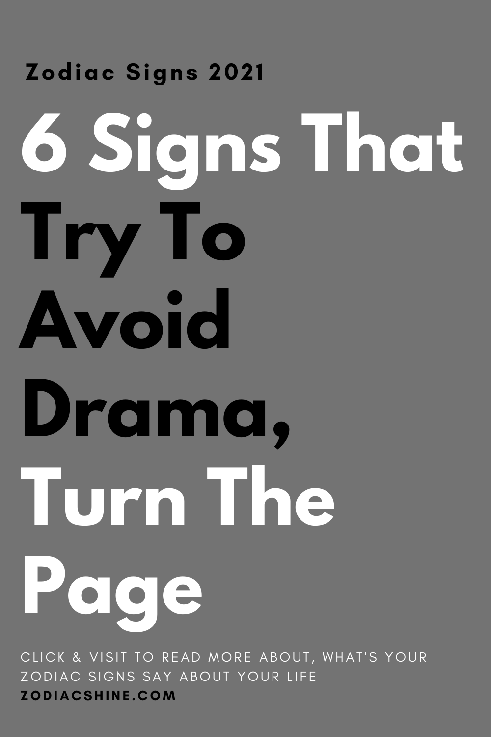 6 Signs That Try To Avoid Drama, Turn The Page