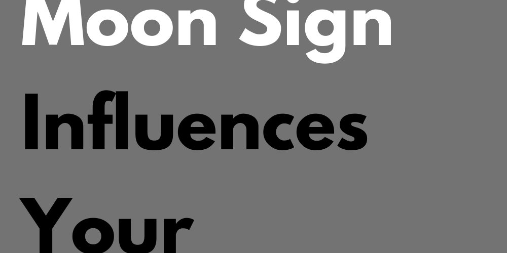 How Your Moon Sign Influences Your Relationships