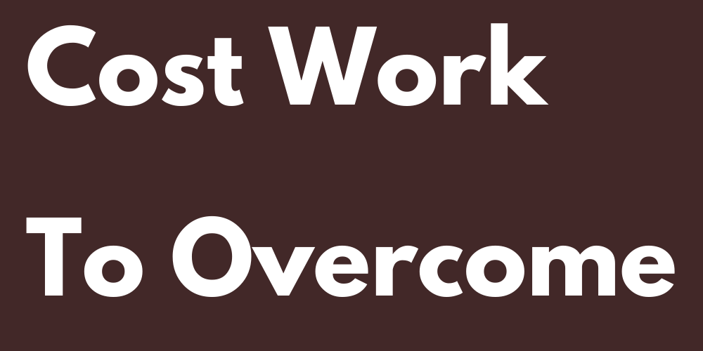 4 Signs That Cost Work To Overcome The Rencor