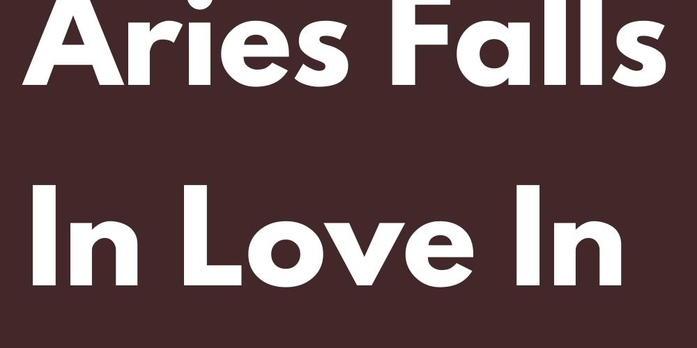 When Aries Falls In Love In Secret