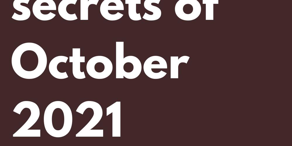 All the libra secrets of October 2021 revealed!