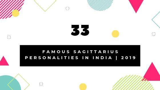 Famous Sagittarius Personalities in India