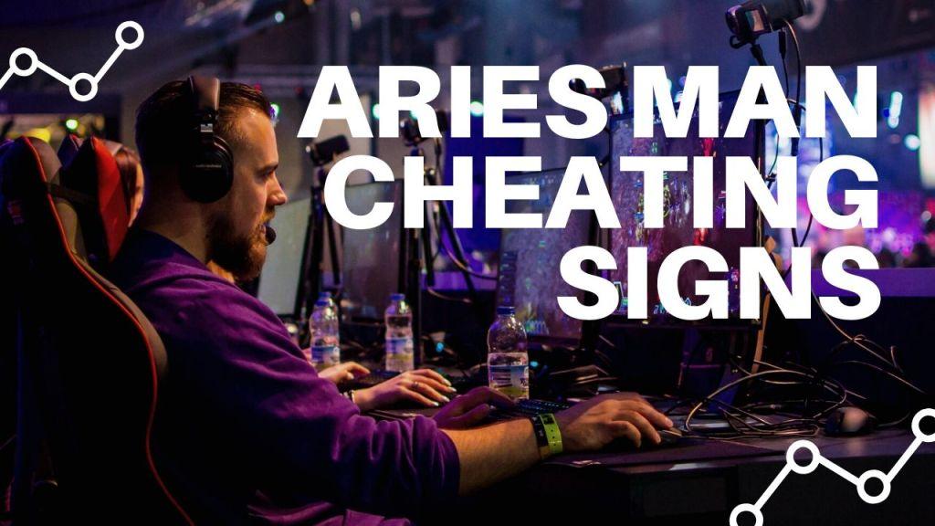 Aries Man Cheating Signs