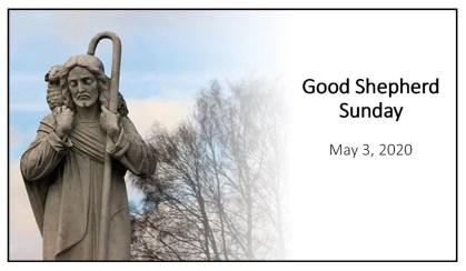 Good Shepherd Sunday, 2020, framed