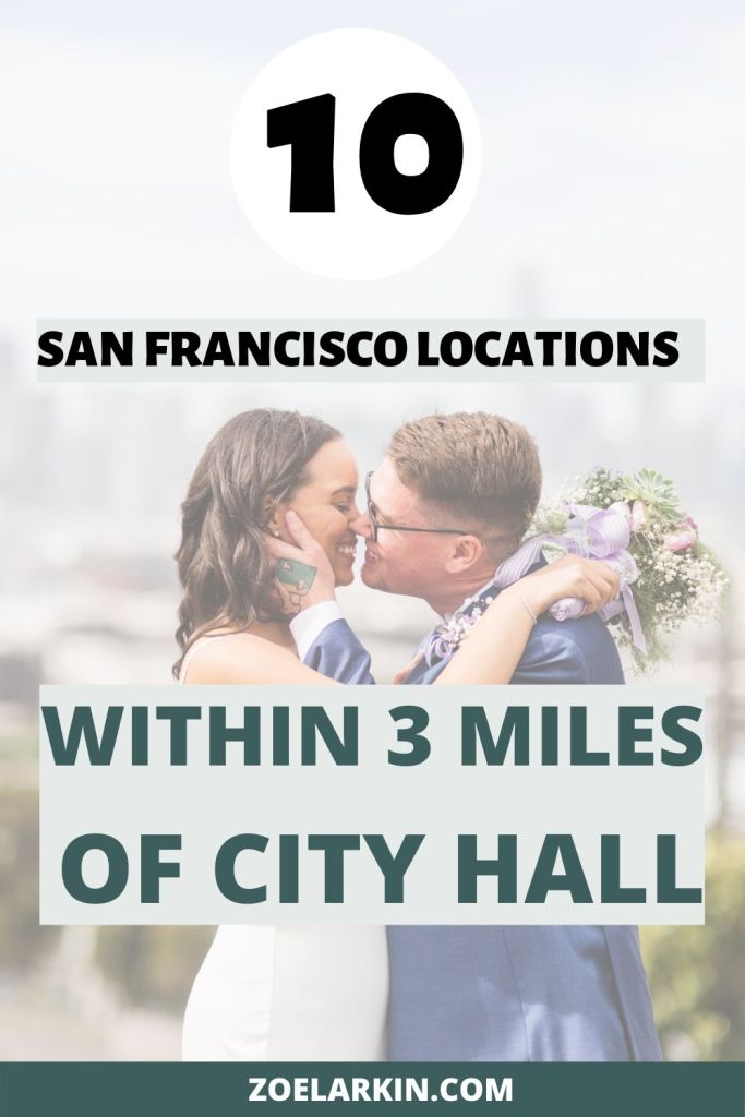 Figuring out where to visit after your San Francisco City Hall wedding for couples photos? I've curated a selection of 10 super pretty places that are less than 3 miles from San Francisco City Hall! #cityhall #sfcityhall | Zoe Larkin Photography