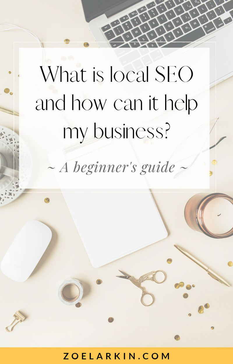 Want to get to grips with local SEO but don't know where to start? Try my handy guide to starting out with local SEO when you're a small local business owner! I'll take you through from the very beginning, understanding what SEO actually is (and isn't) through how you can create a local SEO strategy and the scope of what you can accomplish. Local SEO DIY doesn't have to be daunting - start here and you'll soon learn it's really not that scary! #localseo #seo | zoelarkin.com