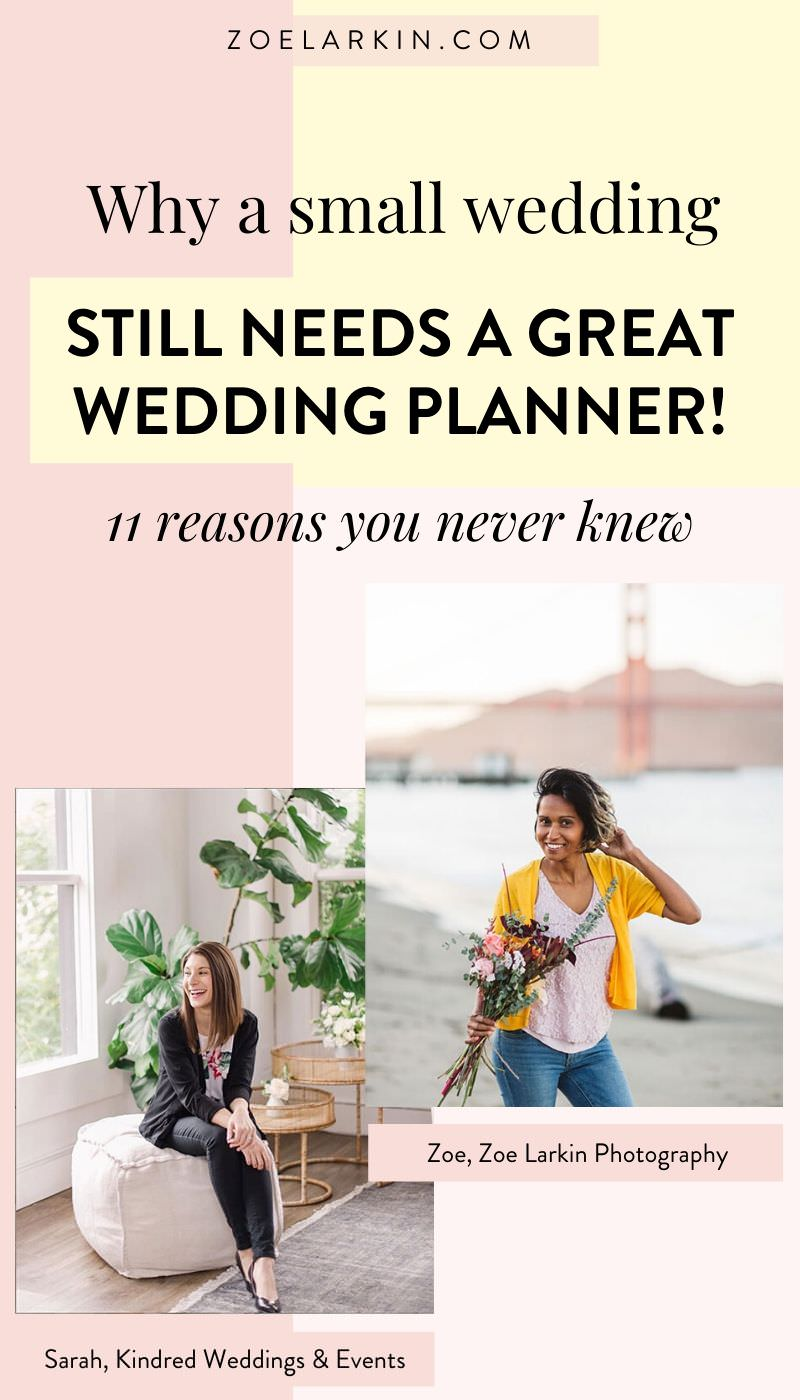 Why a small wedding still NEEDS a great wedding planner - 11 reasons you never knew! Are small weddings cheaper and actually less stressful? Can you skip the planner if it's a small simple wedding? I teamed up with Kindred Wed Events and we bust a few myths about what's involved with planning a so-called simple, intimate wedding! With small weddings gaining popularity, you can't afford to make these wedding planning mistakes with your intimate wedding. #intimatewedding #weddings   zoelarkin.com