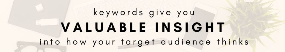 keywords give you valuable inside into how your target market thinks - beastlocal.com