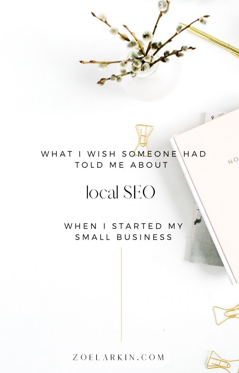 11 things I wish someone had told me about SEO when I started my small business! Save yourself the pain + wasted time of MANY mistakes I made when I was new to content marketing. I didn't know how to create compelling, valuable content for the internet that my target audience needed + wanted to read. No-one tells you what you need to know when you start off as a small business owner. Learn from my mistakes + get your local SEO strategy off to the best start | #seo #localseo zoelarkin.com