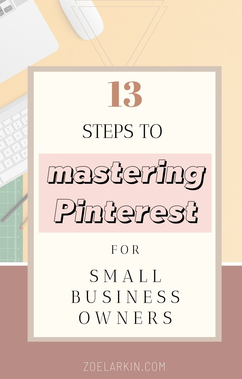You want to learn Pinterest marketing but as a small business owner your time is valuable. With my 13-step guide in blog post and video format, you'll learn EXACTLY how to drive targeted traffic to your site and set up your Pinterest strategy for success! Some strategy is involved. And a little Pinterest knowledge can go a long way... so start here with the Pinterest marketing basics and stop wasting time!   #pinterestmarketing #pinteresttips #pinterestforbeginners   zoelarkin.com