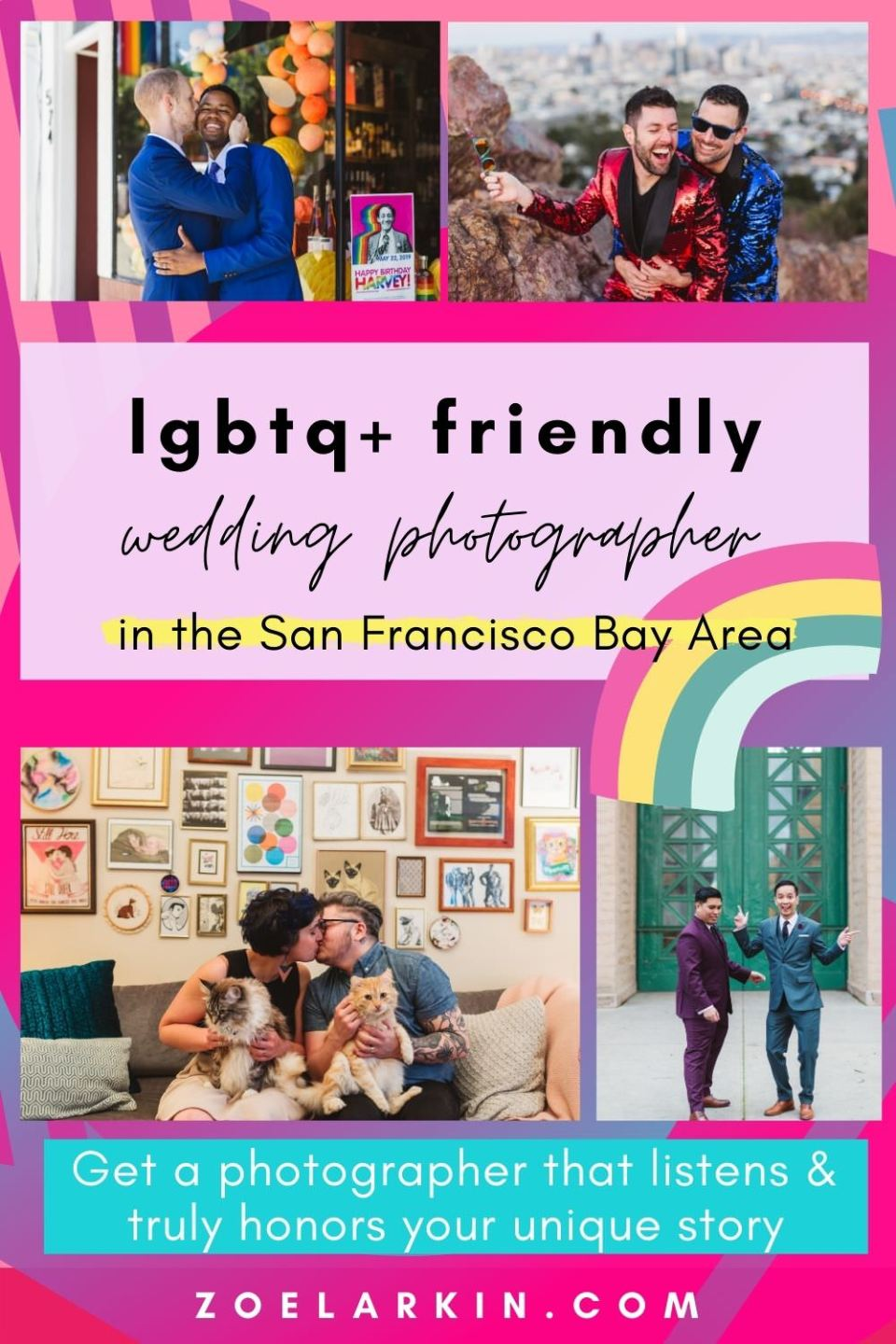 You're a San Francisco LGBTQ+ couple and you're getting married. Yay! Now you need a photographer for your engagement and wedding that is invested in understanding you as a unique couple and knows how to listen to LGBT couples.  So read on for my approach to photographing LGBTQ+ weddings in the Bay Area. From genderless posing to being open to listening, I understand that each LGBT couple is different. I seek to honor your story in its fullness. #bayareawedding #lgbtqwedding | zoelarkin.com