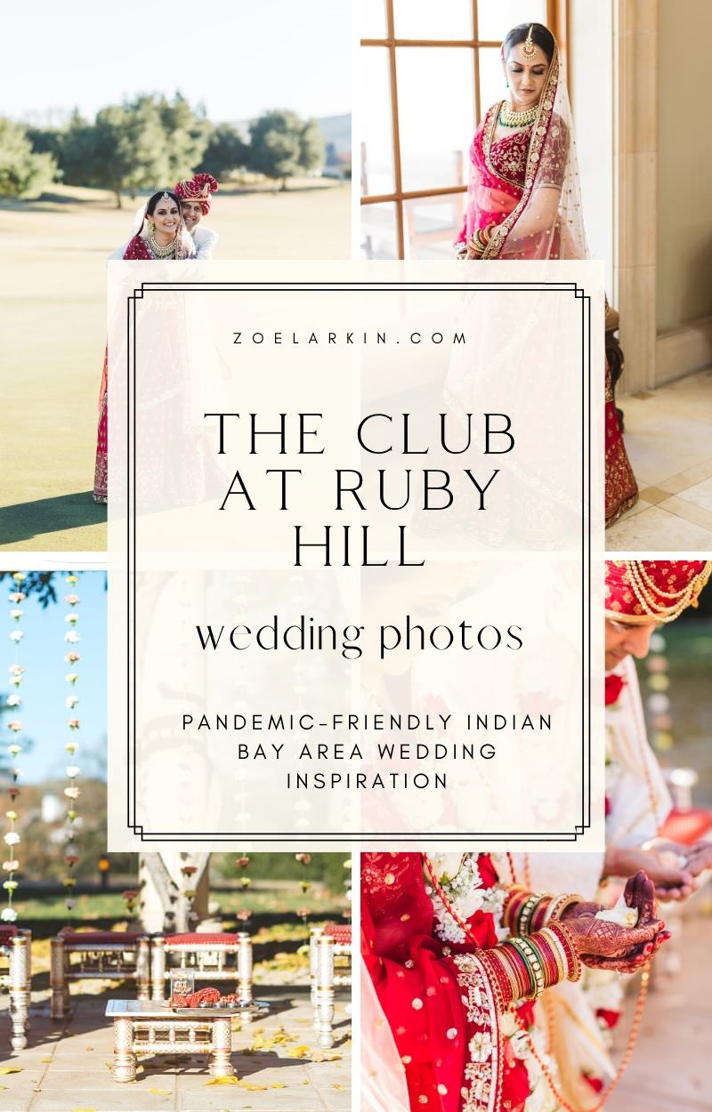 Inspiration photos for your wedding at The Club at Ruby Hill, Pleasanton CA! This Indian couple opted for a traditional Hindu wedding at their safe, social-distanced Ruby Hill wedding. This whole wedding was pulled together in just 3 weeks - and almost didn't happen due to tightening restrictions. Find out what makes The Club at Ruby Hill such a versatile and accommodating upscale Bay Area wedding venue. Get ready to swoon over these Indian wedding photos! #bayareawedding zoelarkin.com