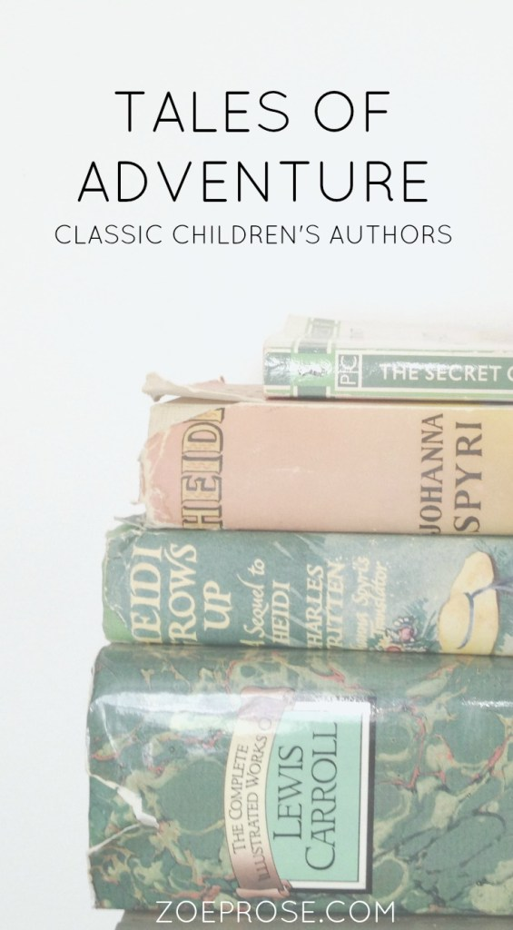 Tales of adventure | Classic children's books Zoeprose blog