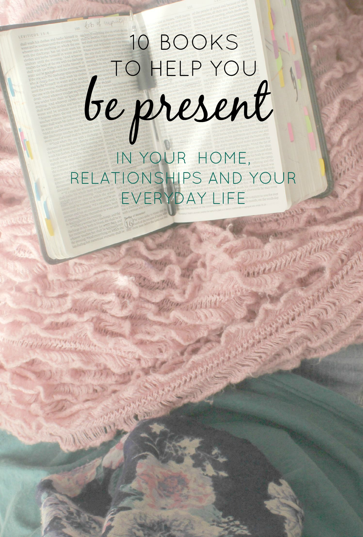 Books to help you be present in your home, relationships and everyday life